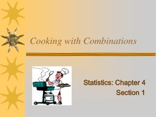 Cooking with Combinations