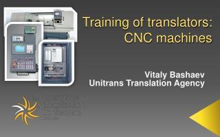 Training of translators:  CNC machines