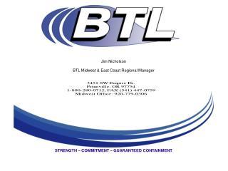 Jim Nicholson BTL Midwest & East Coast Regional Manager