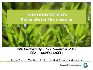 NRC BIODIVERSITY  Rationale for the meeting