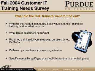 Fall 2004 Customer IT Training Needs Survey