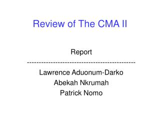 Review of The CMA II