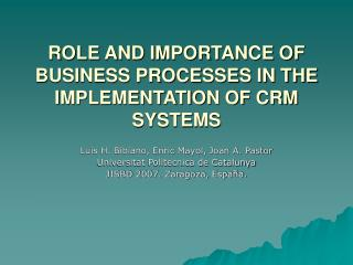 ROLE AND IMPORTANCE OF BUSINESS PROCESSES IN THE IMPLEMENTATION OF CRM SYSTEMS