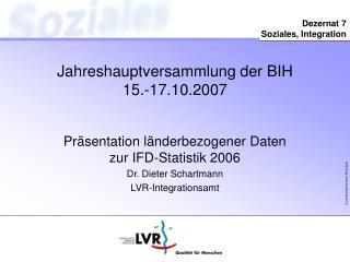Jahreshauptversammlung der BIH 15.-17.10.2007