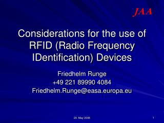 Considerations for the use of RFID (Radio Frequency IDentification) Devices