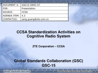 CCSA Standardization Activities on Cognitive Radio System