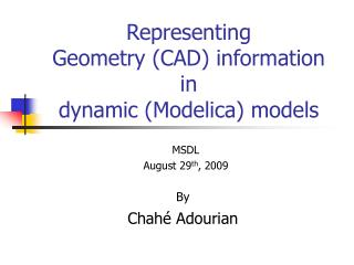 Representing Geometry (CAD) information in  dynamic (Modelica) models
