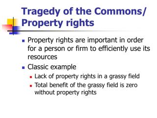 Tragedy of the Commons/ Property rights
