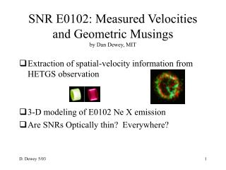 SNR E0102: Measured Velocities and Geometric Musings by Dan Dewey, MIT