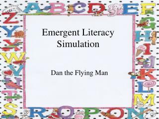 Emergent Literacy Simulation