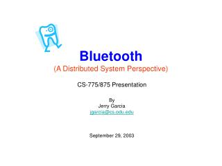 Bluetooth A Distributed System Perspective