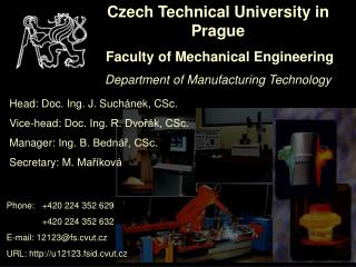 Czech Technical University in Prague  Faculty of Mechanical Engineering Department of Manufacturing Technology
