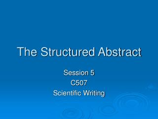 The Structured Abstract