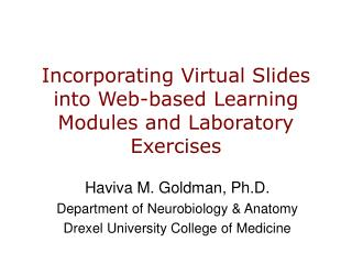 Incorporating Virtual Slides into Web-based Learning Modules and Laboratory Exercises
