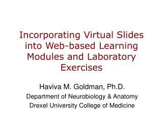 Incorporating Virtual Slides into Web-based Learning Modules and Laboratory Exercises
