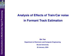 Analysis of Effects of Train/Car noise  in Formant Track Estimation