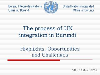 The process of UN integration in Burundi