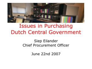 Issues in Purchasing Dutch Central Government