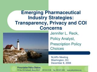 Emerging Pharmaceutical Industry Strategies: Transparency, Privacy and COI Concerns