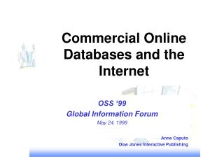 Commercial Online Databases and the Internet