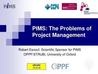 PIMS: The Problems of Project Management