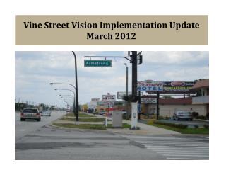 Vine Street Vision Implementation Update  March 2012