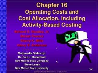 Chapter 16 Operating Costs and Cost Allocation, Including Activity-Based Costing