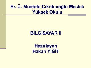 BİLGİSAYAR II