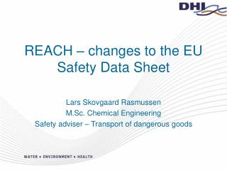 REACH � changes to the EU Safety Data Sheet