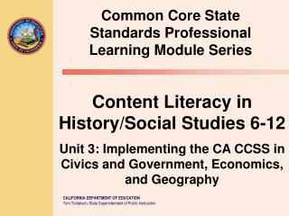 Common Core State Standards  Professional Learning Module Series