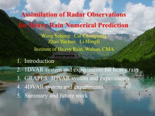 Wang Yehong   Cui Chunguang   Zhao Yuchun   Li Hongli Institute of Heavy Rain, Wuhan, CMA