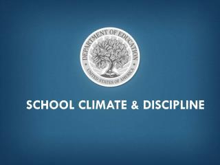School climate & discipline