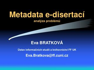 Metadata e-disertací analýza problémů