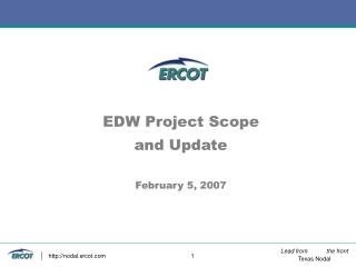 EDW Project Scope and Update February 5, 2007