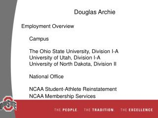 Douglas Archie Employment Overview Campus The Ohio State University, Division I-A