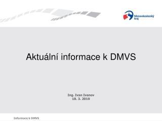 Aktuální informace kDMVS