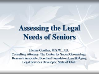 Assessing the Legal Needs of Seniors