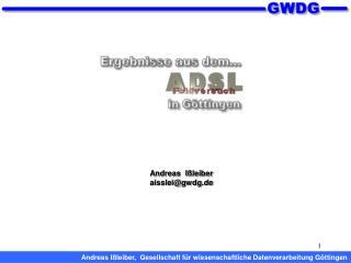 Andreas  I�leiber aisslei@gwdg.de