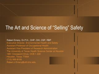 The Art and Science of �Selling� Safety