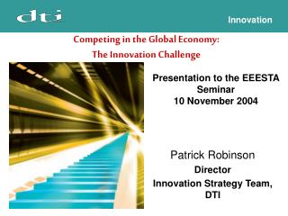 Presentation to the EEESTA Seminar 10 November 2004
