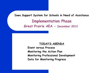 Iowa Support System for Schools in Need of Assistance