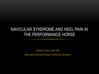 Navicular  Syndrome and Heel pain in the performance horse