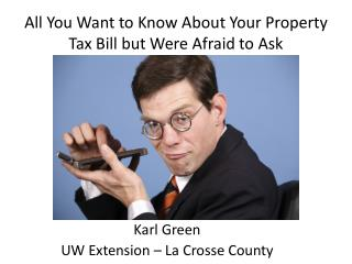 All You Want to Know About Your Property Tax Bill but Were Afraid to Ask