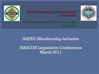 NAFEC Membership Initiative NASCOE Legislative Conference March 2011