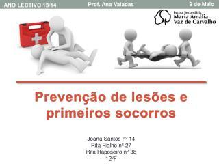 Prevenção de lesões e primeiros socorros