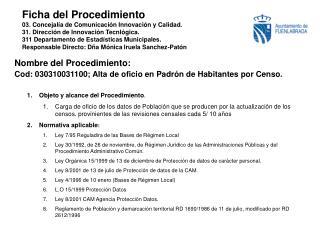 Nombre del Procedimiento:  Cod: 030310031100; Alta de oficio en Padrón de Habitantes por Censo.