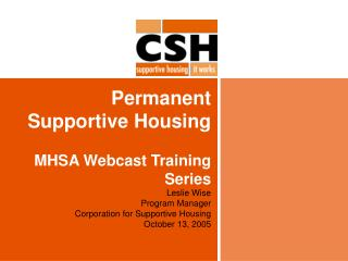 Permanent Supportive Housing MHSA Webcast Training Series