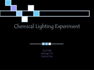 Chemical Lighting Experiment