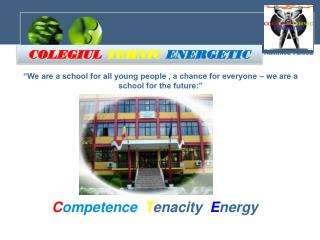 """""""We are a school for all young people , a chance for everyone – we are a school for the future:"""""""