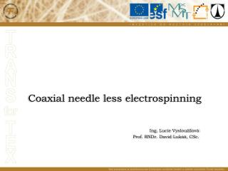 Coaxial needle less  electrospinning